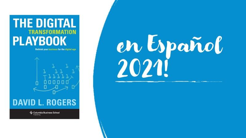 """Spanish translation of """"The Digital Transformation Playbook"""" coming in 2021!"""